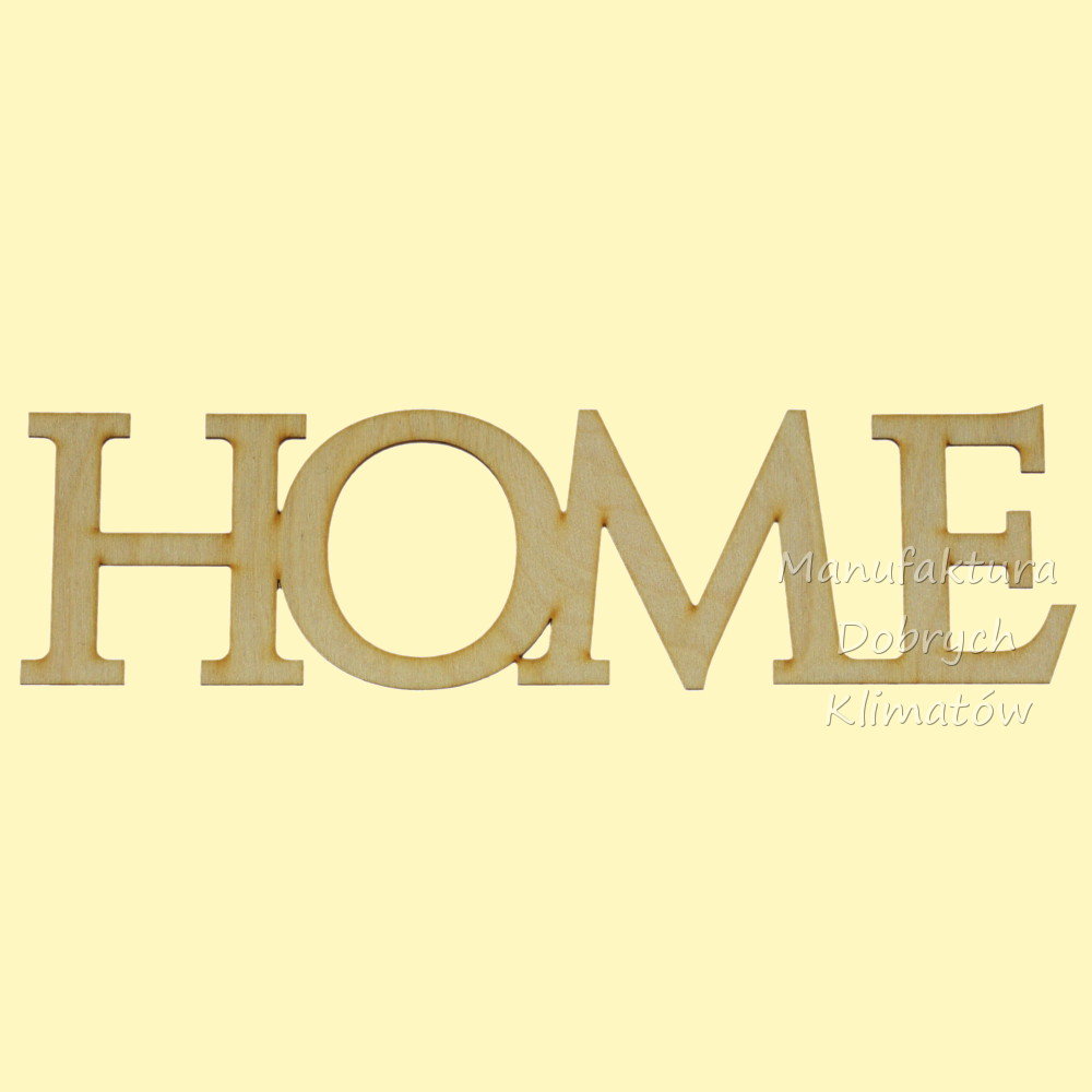MDK0271 Napis HOME 350x100mm